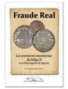 Fraude Real: Las aventuras monetarias de Felipe II en el Real Ingenio de Segovia