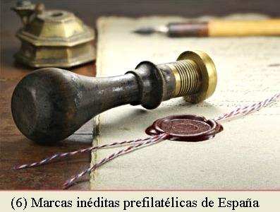 (6) MARCAS NO CATALOGADAS DE LA PREFILATELIA DE ESPAÑA