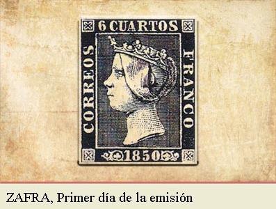 ZAFRA, PRIMER DIA DE LA EMISIÓN POSTAL DE 1 DE ENERO DE 1850