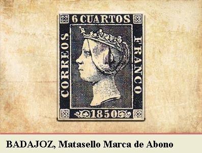 BADAJOZ, MARCA DE ABONO CANCELANDO LA EMISIÓN POSTAL DE 1 DE ENERO DE 1850