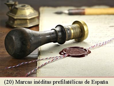 (20) MARCAS NO CATALOGADAS DE LA PREFILATELIA DE ESPAÑA