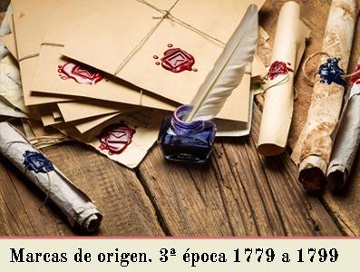 MARCAS POSTALES DE ORIGEN DE 3ª EPOCA, DE 1779 A 1799