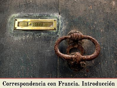 LA CORRESPONDENCIA DIRIGIDA A FRANCIA, PRIMERAS REFERENCIAS