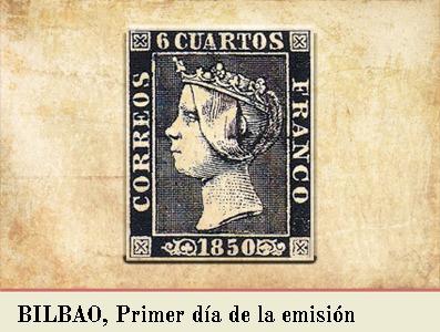 BILBAO, PRIMER DIA DE LA EMISIÓN POSTAL DE 1 DE ENERO DE 1850