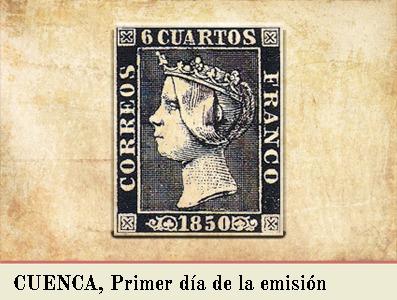 CUENCA, PRIMER DIA DE LA EMISIÓN POSTAL DE 1 DE ENERO DE 1850