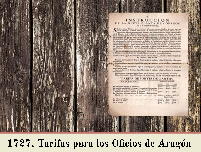 TARIFAS DE 1727 PARA SER APLICADAS EN LOS OFICIOS DE CORREO DE ARAGON