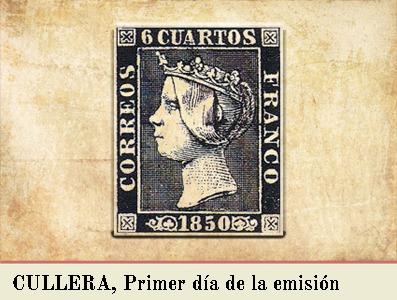 CULLERA, PRIMER DIA DE LA EMISIÓN POSTAL DE 1 DE ENERO DE 1850
