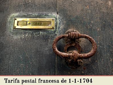LA TARIFA POSTAL FRANCESA DE 1 DE ENERO DE 1704